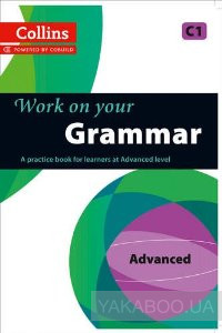 Фото - Collins Work on Your Grammar. Advanced (C1)