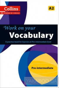 Фото - Collins Work on Your Vocabulary. Pre-intermediate (A2). Book 2