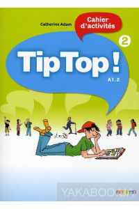 Фото - Tip Top. Cahier D'Activites 2