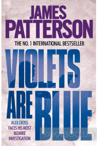 Фото - Alex Cross. Book 7. Violets are Blue