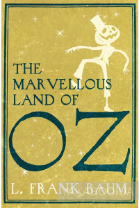 Фото - The Marvellous Land of Oz