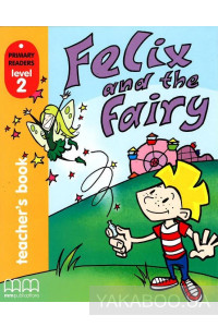 Фото - Felix and the Fairy TB