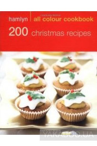 Фото - Hamlyn All Colour Cookbook 200 Christmas Recipes
