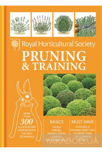 Фото - RHS Handbook: Pruning & Training (Royal Horticultural Society Handbooks)