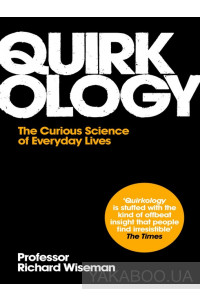 Фото - Quirkology: The Curious Science of Everyday Lives