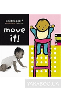 Фото - Amazing Baby. Move It!