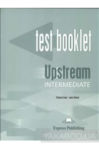 Фото - Upstream Intermediate B2 Test Booklet