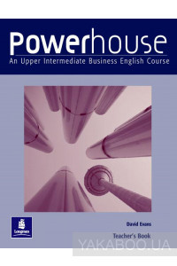 Фото - Powerhouse: An Upper Intermediate Business English Course Teacher's Book
