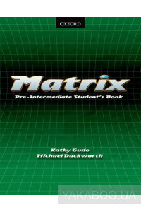 Фото - Matrix: Student's Book Pre-intermediate Level