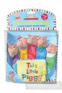 Фото - This Little Piggy. A Hand-Puppet Board Book