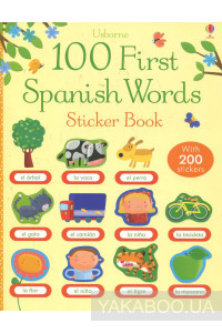 Фото - 100 First Spanish Words Sticker Book