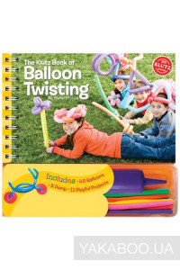 Фото - The Klutz Book of Balloon Twisting