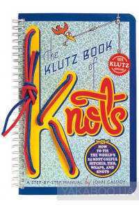 Фото - The Klutz Book of Knots