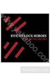 Фото - Five O'Clock Heroes: Bend to the Breaks