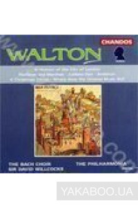Фото - William Walton: In Honor of the City of London etc. - Bach Choir / Philharmonia / Willcocks (Import)