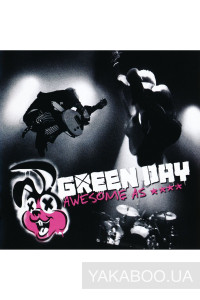 Фото - Green Day: Awesome As F**k (CD+DVD) (Import)