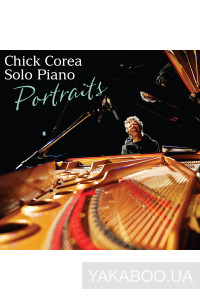 Фото - Chick Corea: Chick Corea Solo Piano - Portraits (2 CD) (Import)