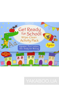 Фото - Get Ready for School. Wipe-Clean Activity Pack