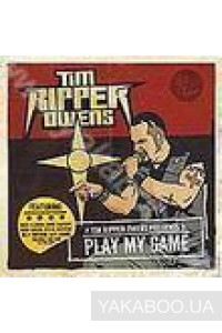 Фото - Tim Ripper Owens: Play My Game