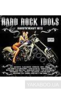 Фото - Сборник: Hard Rock Idols. Hard 'N' Heavy Hits