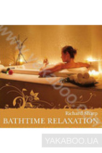Фото - Richard Sharp: Bathtime Relaxation