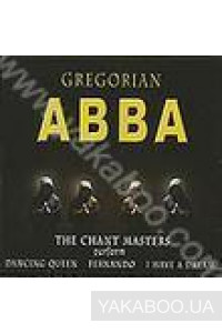 Фото - Gregorian: ABBA. The Chant Masters Perform