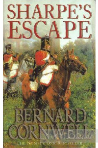 Фото - Sharpe`s Escape. Richard Sharpe and the Bussaco Campaign, 1810