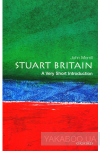 Фото - Stuart Britain: A Very Short Introduction