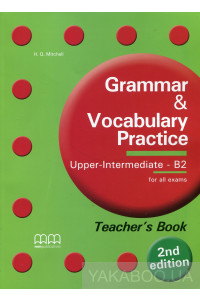 Фото - Grammar & Vocabulary Practice Intermediate - B2. Teacher's Book