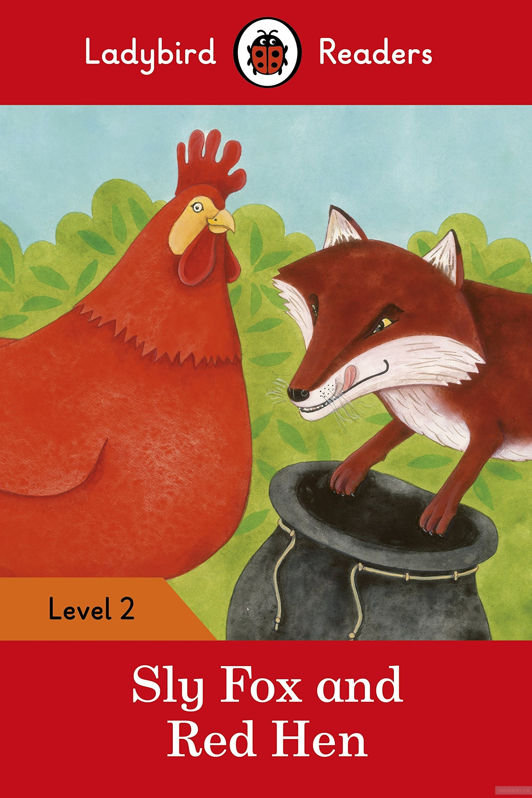 Ladybird Readers. Level 2. Sly Fox and Red Hen