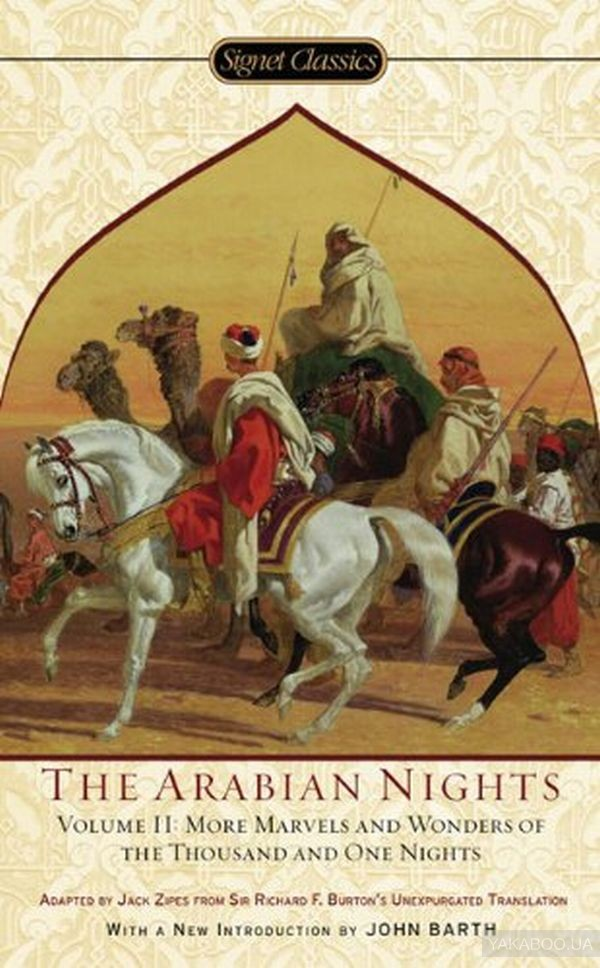 Arabian Nights. The Volume II. More Marvels and Wonders of the Thousand and One Nights