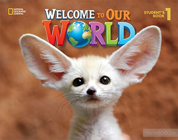 Welcome to Our World 1 Students Book