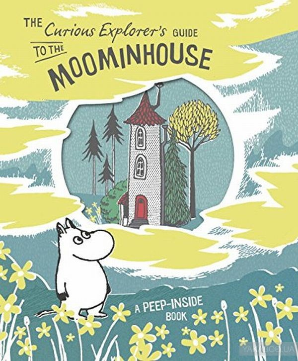 The Curious Explorer's Guide to the Moominhouse фото