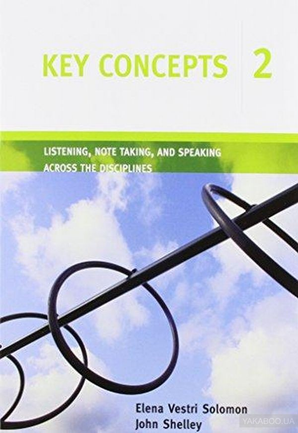 Key Concepts 2: Listening, Note Taking, and Speaking Across the Disciplines (+CD RAM)