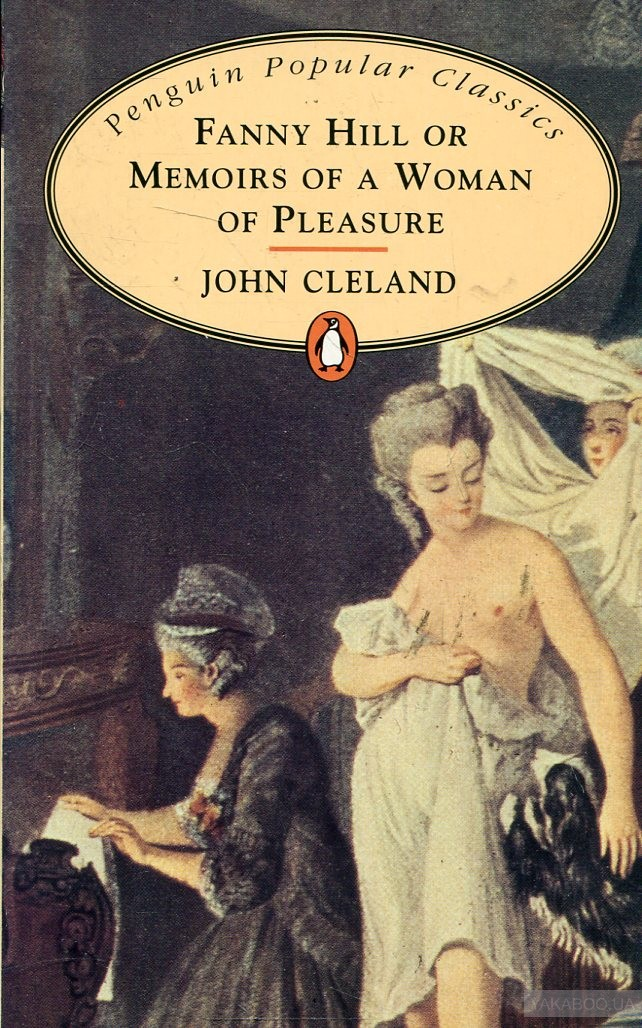 Fanny Hill: or Memoirs of A Woman Pleasure