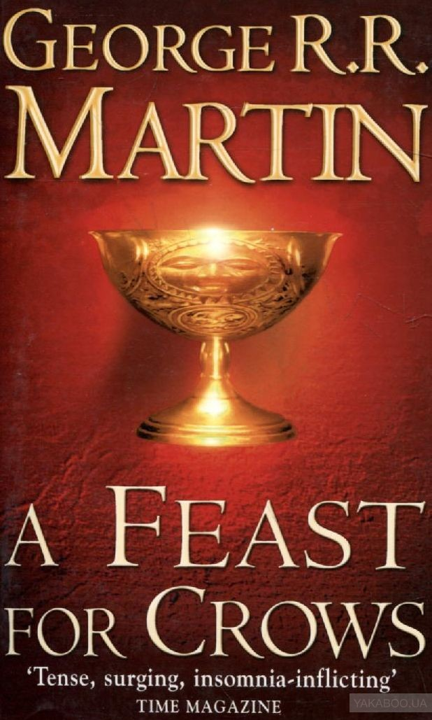A Song of Ice and Fire. Book 4. A Feast for Crows