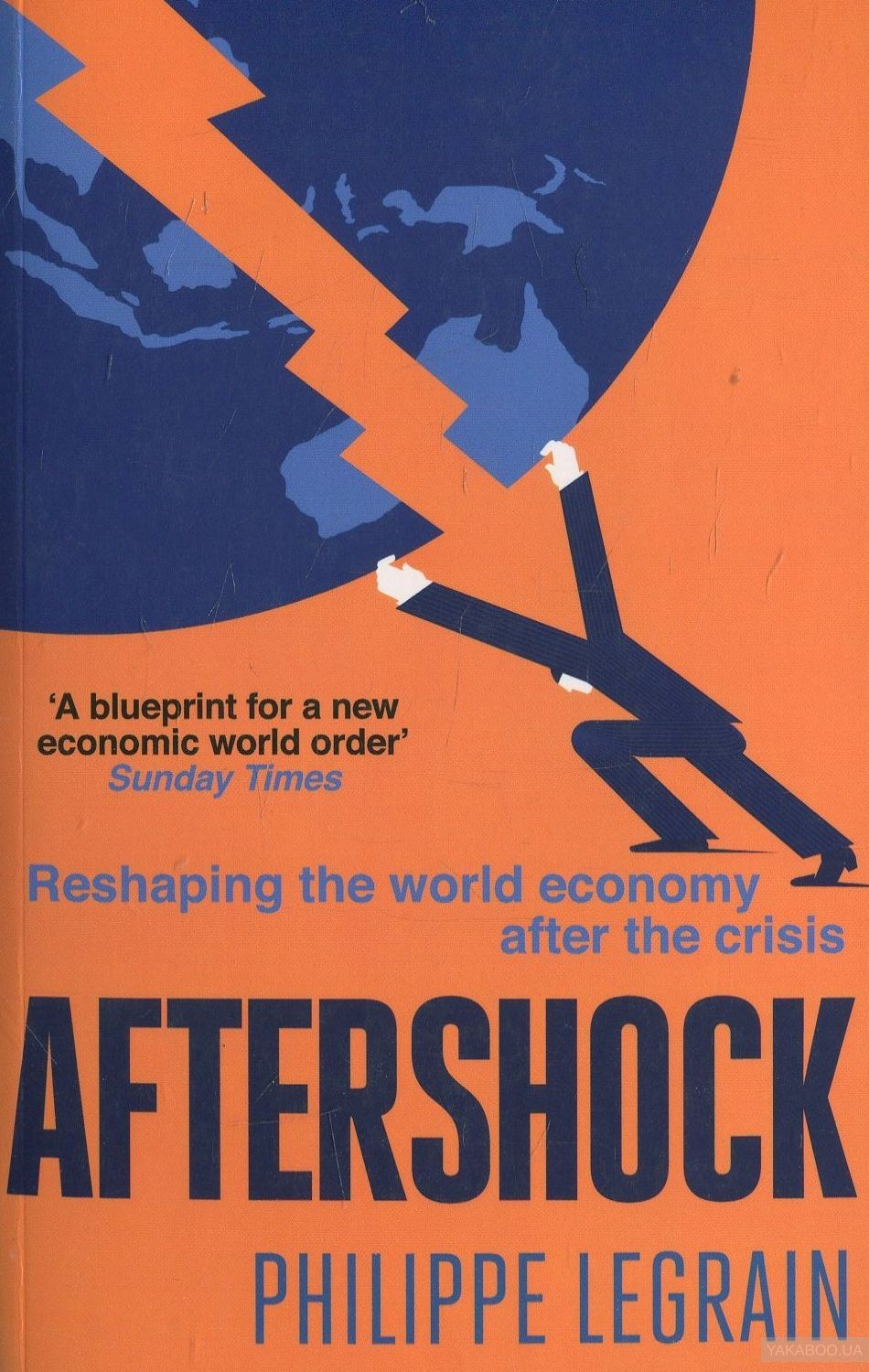 Aftershock: Reshaping the World Economy after Crisis