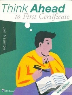 Think Ahead to First Certificate. Coursebook
