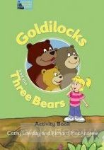 Fairy Tales Goldilocks and the Three Bears Activity Book