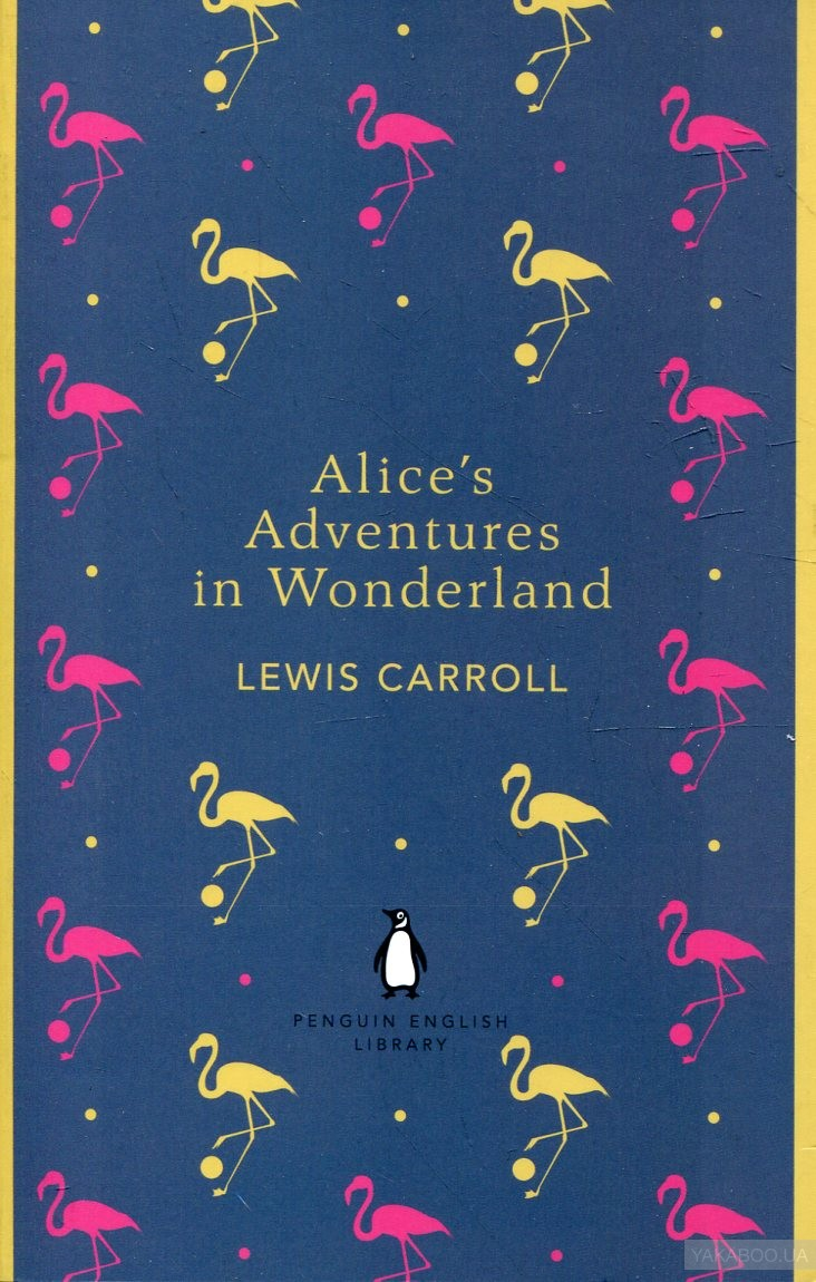 Alice&# 039;s Adventures in Wonderland and Through the Looking Glass