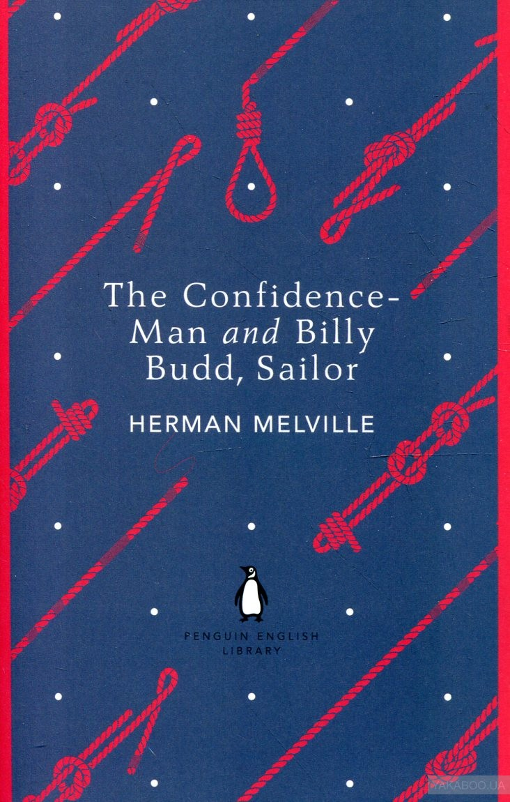 The Confidence - Man and Billy Budd, Sailor