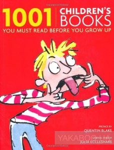 1001 Children's Books You Must Read Before You Gro фото