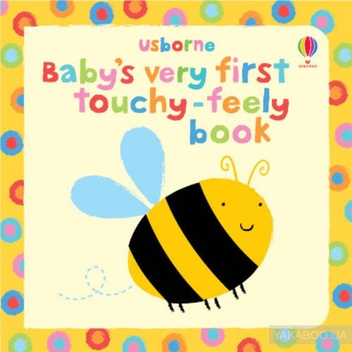 Baby&# 039;s Very First Touchy-feely Book