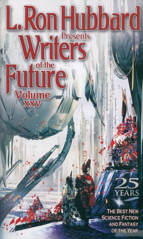 Writers of the Future. Vol. 25