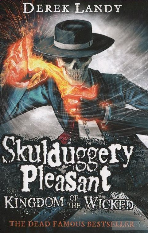 Skulduggery Pleasant: Kingdom of the Wicked. Book 7