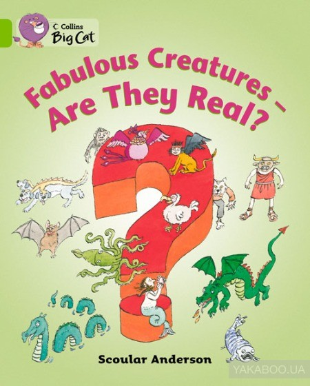 Fabulous Creatures - Are They Real? Workbook