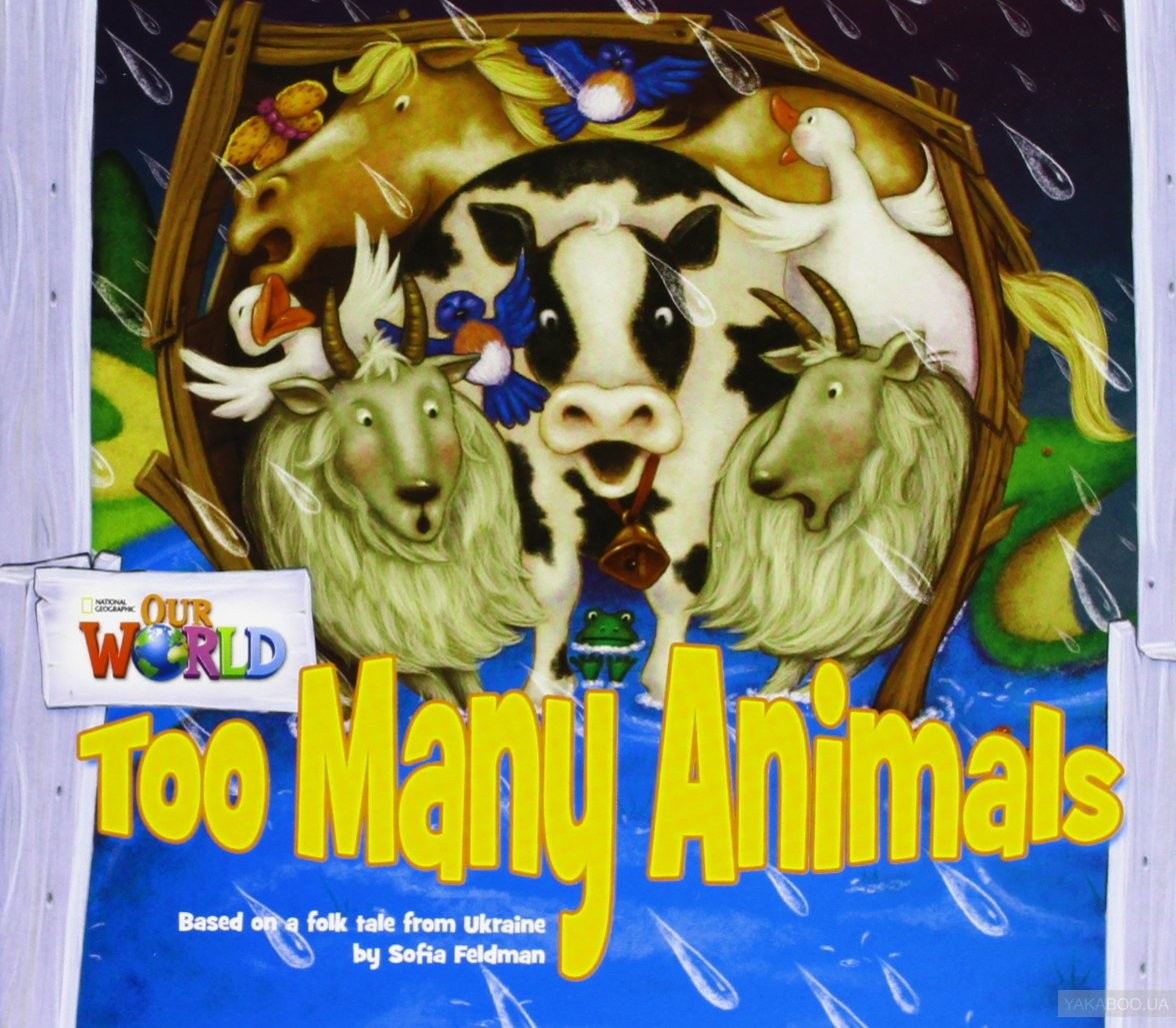 Our World 1: Too Many Animals Reader
