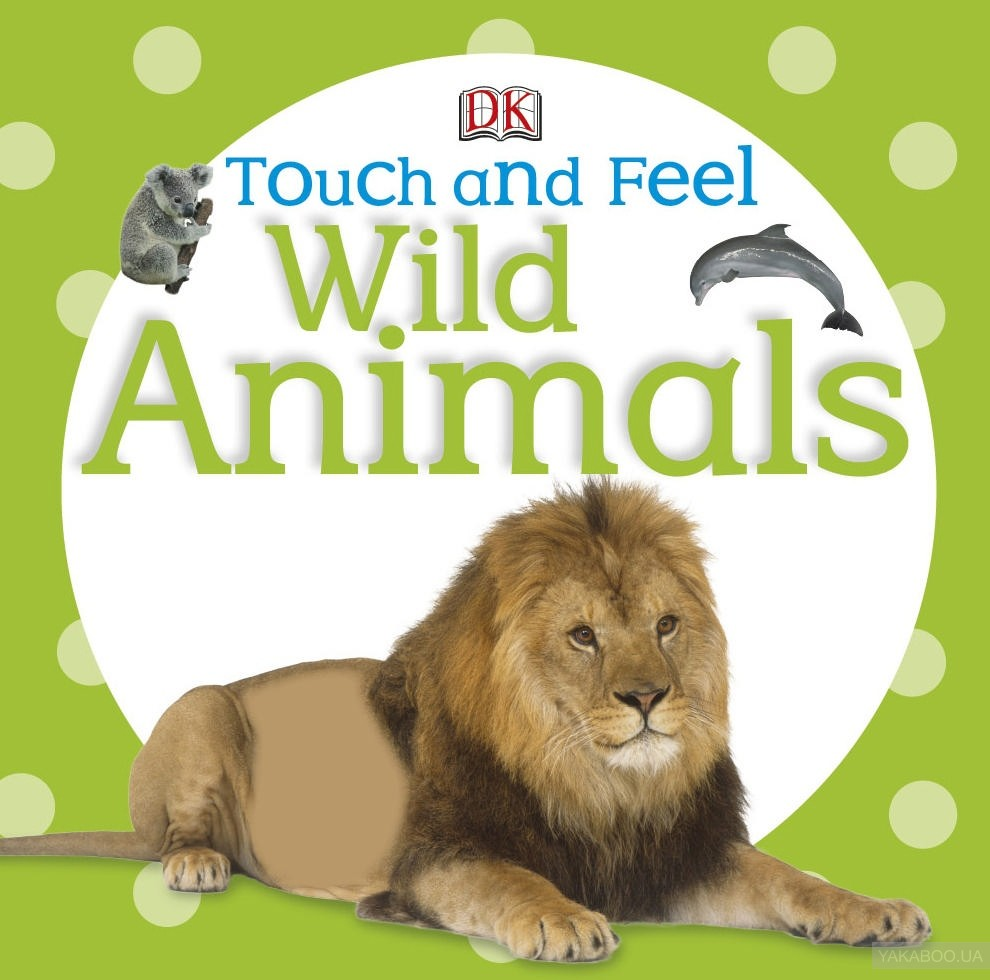 Touch & Feel Wild Animals фото