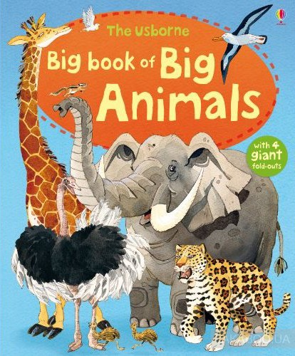 Usborne Big Book of Big Animals фото
