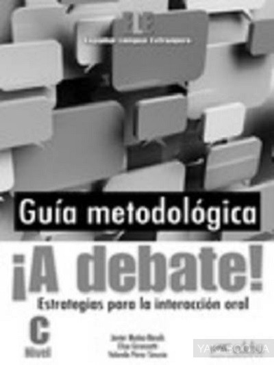 A Debate! Curso De Espanol General (Nivel C)